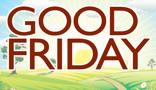 Administrative Offices Closed For Good Friday